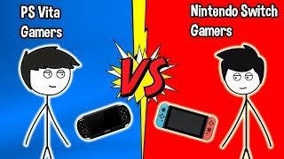PS Vita Gamers VS Nintendo Switch Gamers