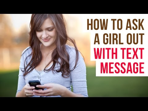 How to Ask a Girl Out Over Text Message - Best Ways To Ask a Girl Out