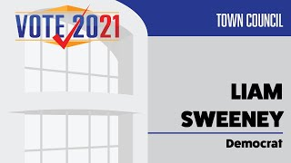 2021 Town Council Candidate - Liam Sweeney (Democrat)