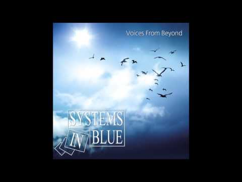 Клип SYSTEMS IN BLUE - Do You Remember