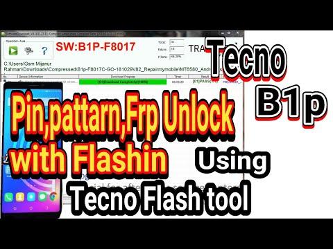 TECNO B1p Flashing With tool | Pin,pattern,Frp Unlock with Flash | Flashing New method 2019