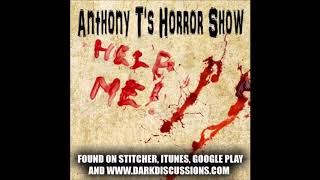 Anthony T's Horror Show: Episode 14 - Guest Maria Olsen (She Burns in Hell, Paranormal Activity 3)