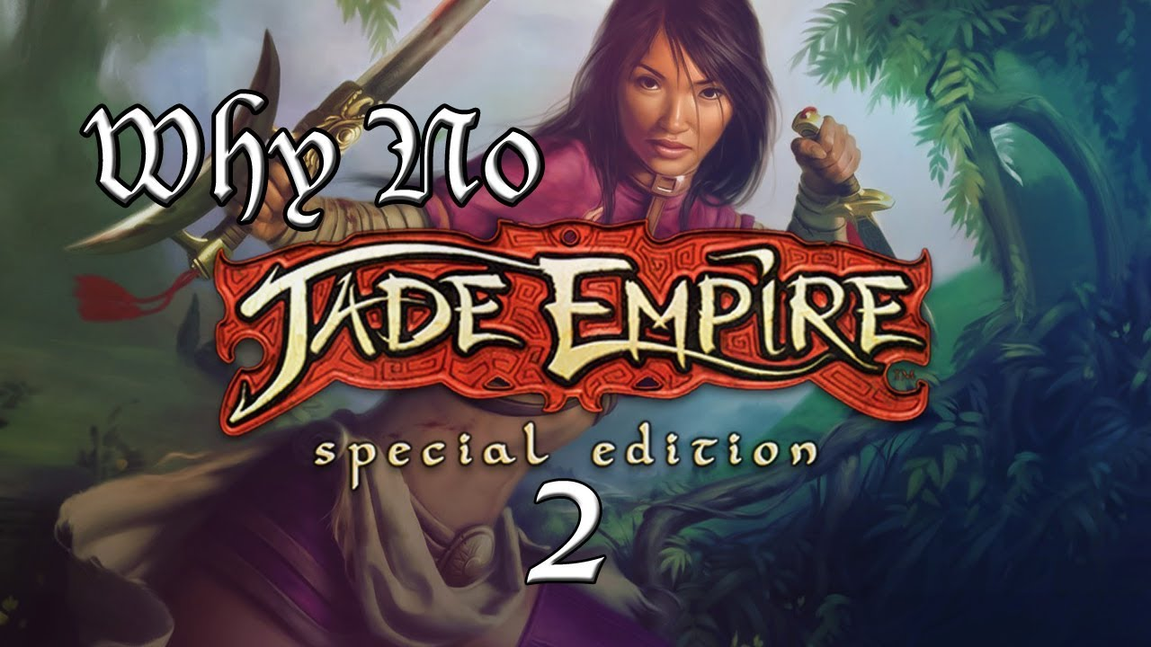 Why There Will Not Be A Jade Empire 2 - YouTube
