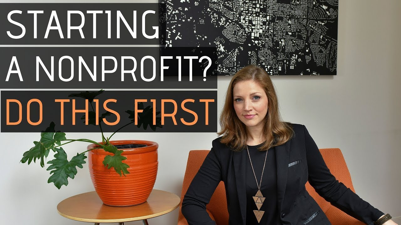 Starting a Nonprofit Organization? 3 Things You MUST do First