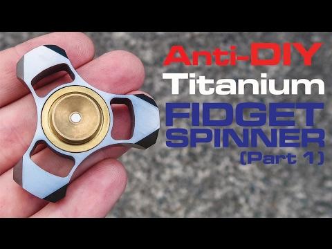 Fidget Spinner Project (Part 1)