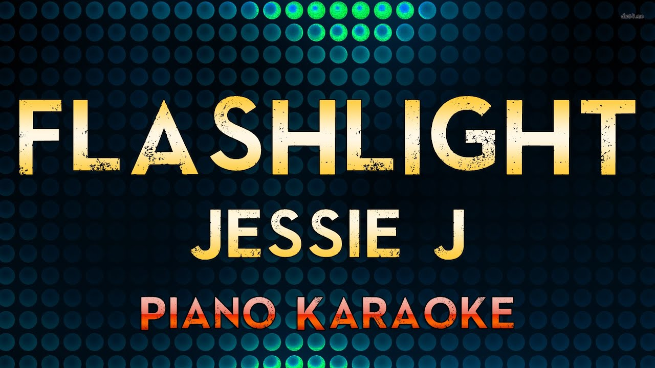 Flashlight By Jessie J Karaoke Lyrics Youtube - MVlC