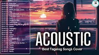 The Best Of OPM Acoustic Love Songs 2021 Playlist ❤️ Top Tagalog Acoustic Songs Cover Of All Time