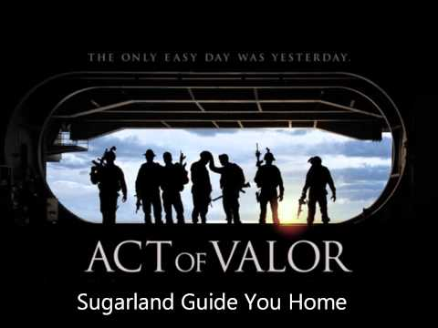 Act of Valor: Sugarland Guide You Home