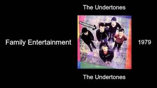The Undertones - Family Entertainment  - The Undertones [1979]