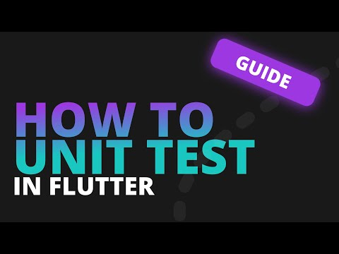 How to Unit Test in Flutter - Guide