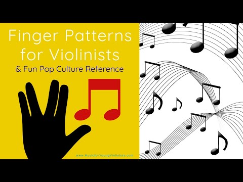 Finger Patterns For Violinists & Fun Pop Culture Reference 🎻