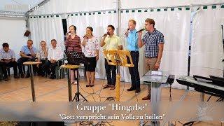"""FECG Lahr - Gruppe """"Hingabe"""" - """"Gott verspricht sein Volk zu heilen"""" - Bibelfestival 2018"""