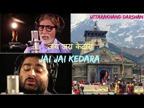 Kedarnath Anthem Sons, By Amitabh Bachchan, Arijit Singh, Shaan, Kailash Kher,Sonu Nigam