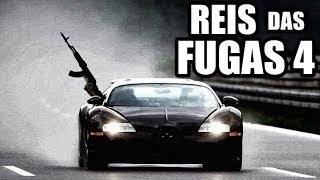 REIS DAS FUGAS 4