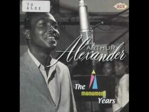 Arthur Alexander ~ You better move on