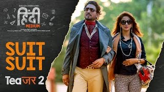 Song Teaser 2  : Suit Suit | Hindi Medium |  Releasing Today Resimi