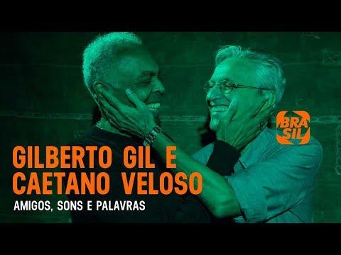 Gilberto Gil e Caetano Veloso l Amigos, Sons e Palavras