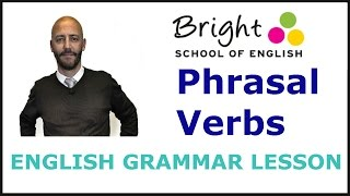 Phrasal Verbs - English Grammar Lesson - Bright School