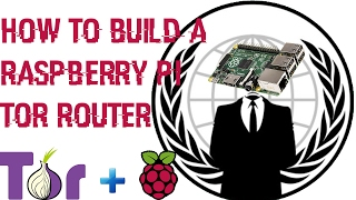 How to Build a TOR Router   Raspberry Pi   From Start to Finish