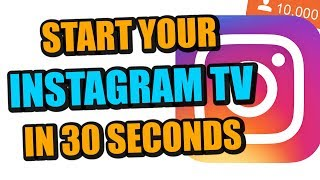 How To Make A IGTV on Instagram TV | How To Use IGTV