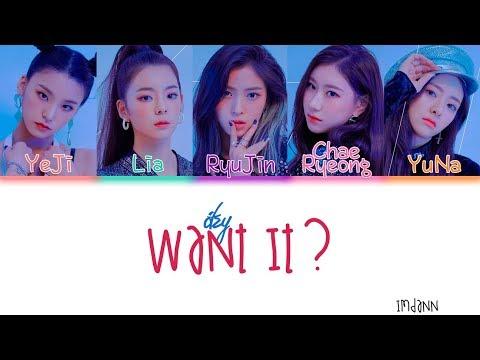 ITZY - Want It? |Sub. Español + Color Coded| (HAN/ROM/ESP)