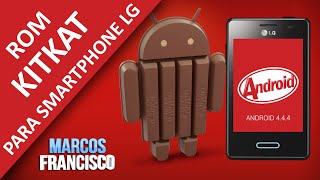 Android 4.4.4 Kitkat Para LG E400, E425, E430, E431, E435, G2, G3 - Firmware CyanogenMod 11