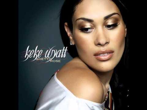 Keke Wyatt - Love Under New Management