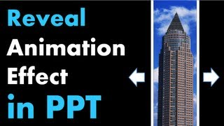 PowerPoint Animation Tutorial - Reveal Effect with Moving Background