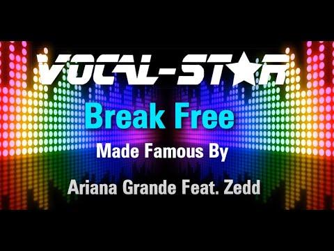 ariana-grande-feat.-zedd---break-free-(karaoke-version)-with-lyrics-hd-vocal-star-karaoke