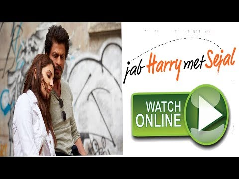 How To Watch Jab Harry Met Seja Full Movie Online Shahrukh khan