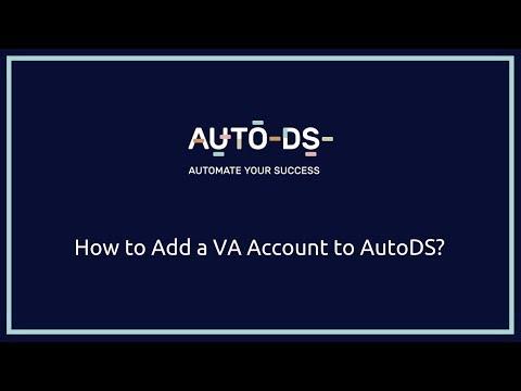 How To Add VA (Virtual Assistant) Account On AutoDS? (Tutorial)