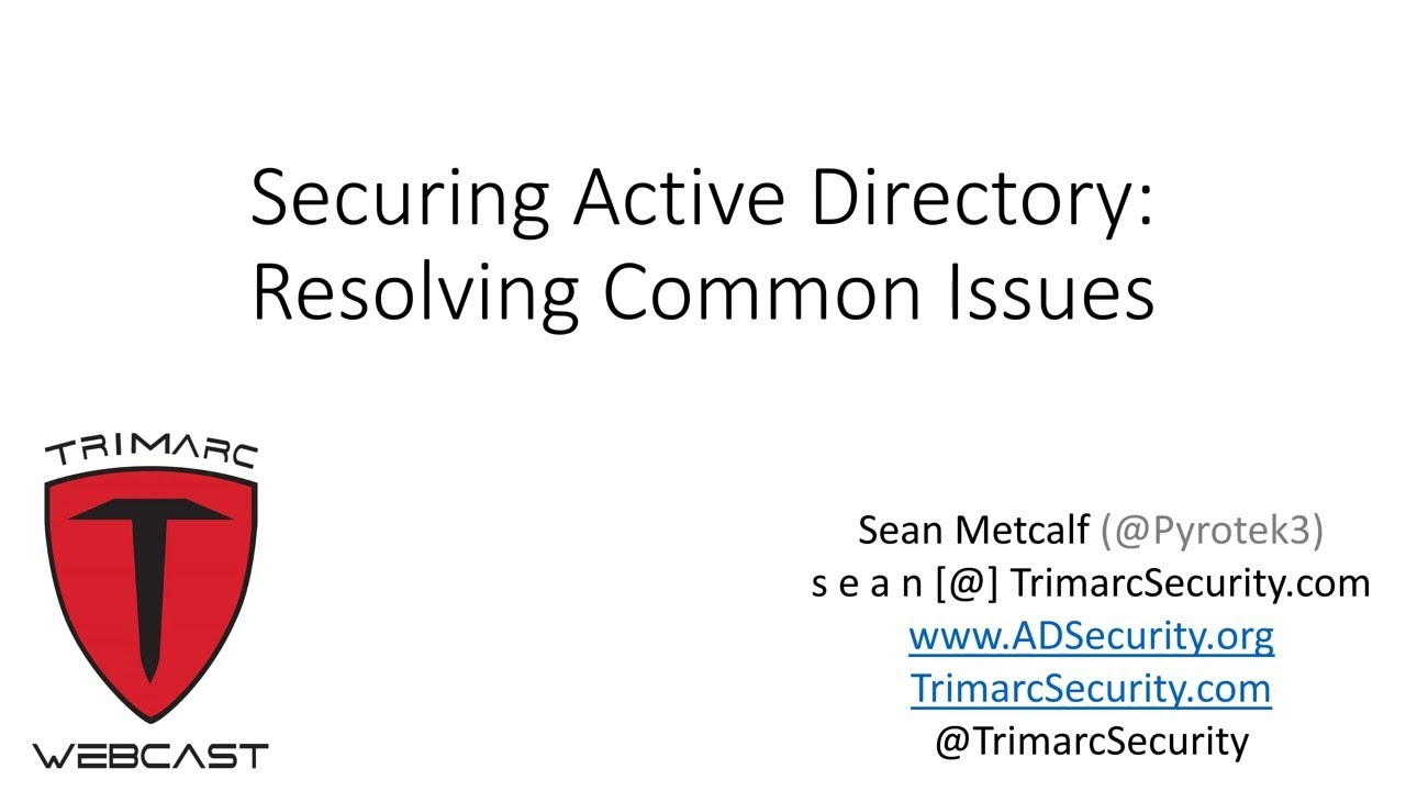 Webcast: Securing Active Directory: Resolving Common Issues