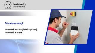 Gambar cover Usługi elektryczne Domy inteligentne Montaż alarmów Łowicz Instelovitz Marcin Łęcki