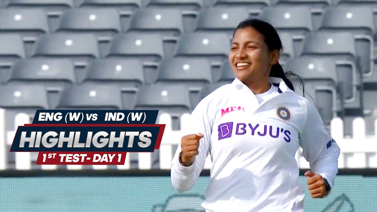 India Women Tour Of England 2021 | 1st Test Day 1 | Highlights | 16th June, 2021