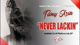 Tiiny Asia - Never Lackin [Official Audio 2020]