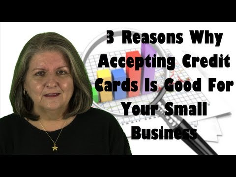 3 Reasons Why You Should Accept Credit Cards In Your Small Business