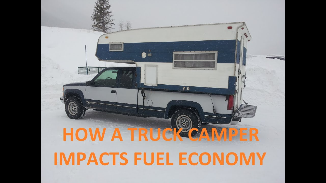 How A Truck Camper Impacts Fuel Economy - YouTube