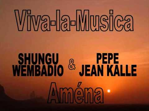 Aména, PEPE KALLE et Viva la Musica