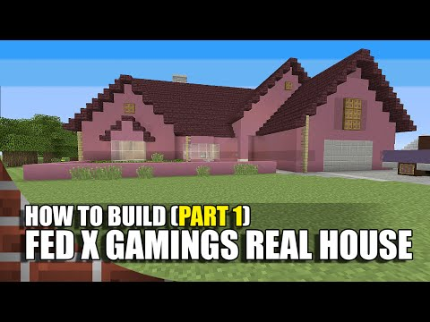 How To Build Fed X Gamings House In Minecraft! (Part 1)