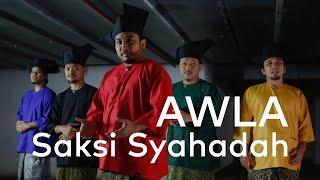 Awla - Saksi Syahadah