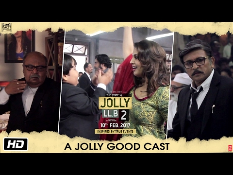 Jolly LL.B 2 | A Jolly Good Cast | Akshay Kumar | Huma Qureshi | Subhash Kapoor