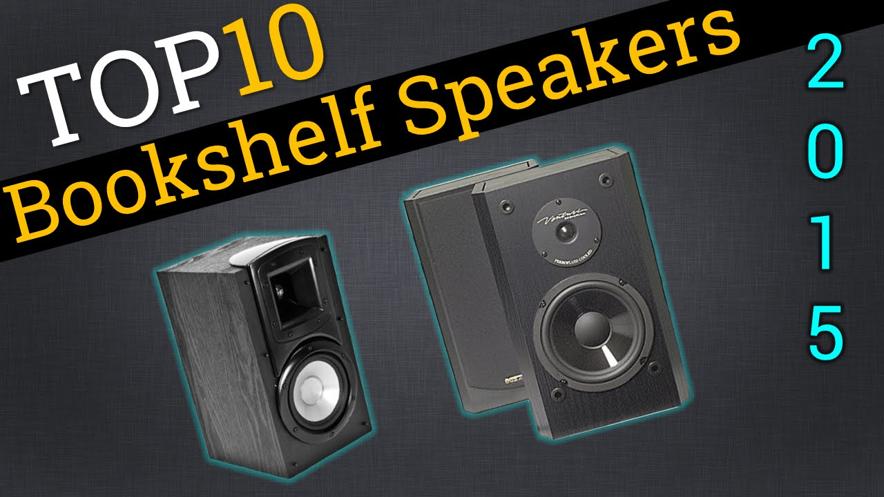 top 10 bookshelf speakers 2015 | compare the best bookshelf speakers