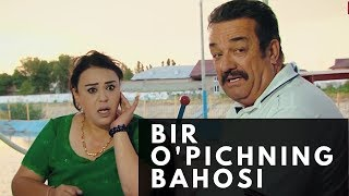 Bir o'piсhning bahosi (uzbek kino) | Бир ўпичнинг баҳоси (узбек кино)