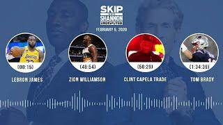 LeBron James, Zion Williamson, Clint Capela trade, Tom Brady (2.5.20)   UNDISPUTED Audio Podcast