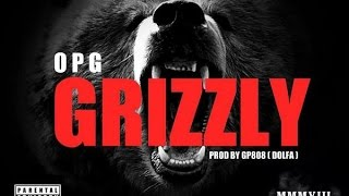 Gambar cover OPG ● Grizzly (Prod. by Dolfa)