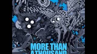 More Than A Thousand   Never Let Go [Download]