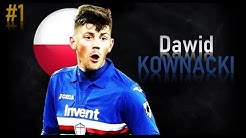 DAWID KOWNACKI - Goals, Skills, Assists | 2018 | SAMPDORIA