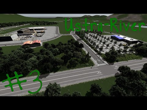 Town Entrance: Supermarket and Industrial Area - Ustra-River   S2 EP3   Cities Skylines