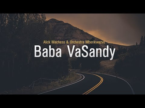 Alick Macheso - Baba vaSandy