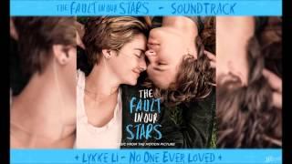 Lykke Li - No One Ever Loved - TFiOS Soundtrack